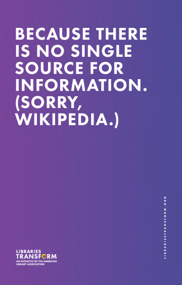 BECAUSE-THERE-IS-NO-SINGLE-SOURCE-FOR-INFORMATION-11x17-poster copy